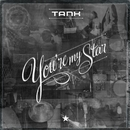 You're My Star/Tank