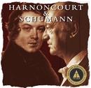 Harnoncourt conducts Schumann/Nikolaus Harnoncourt