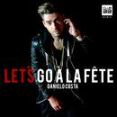 Let's Go à la Fête/Danielo Costa