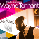 I'm Done (Remixes)/IndySoul Presents Wayne Tennant