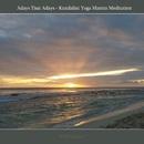 Adays Tisai Adays - Kundalini Yoga Mantra Meditation/Bmp-Music
