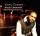 Mission Statement/Jimmy Greene