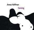 Carving/Amos Hoffman