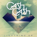 Lightning EP/Cash Cash