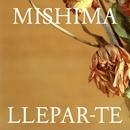 Llepar-te/Mishima