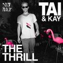 The Thrill/TAI & Kay
