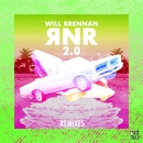 RNR 2.0 (Remixes)/Will Brennan