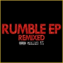 Rumble EP (Remixed)/Garmiani