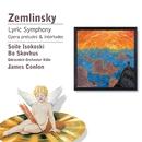 Zemlinsky: Lyric Symphony etc/James Conlon/Soile Isokoski