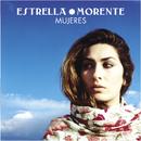 Mujeres/Estrella Morente