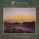 Wagner: Preludes and Overtures/Adrian Boult