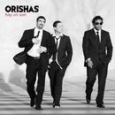 Hay Un Son/Orishas