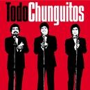 Todo Chunguitos/Los Chunguitos