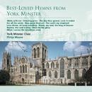 Best-Loved Hymns from York Minster/York Minster Choir/Philip Moore