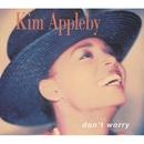Don't Worry/Kim Appleby