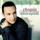 Chopin: Piano Sonata No. 2 Op. 35 & 4 Scherzos/Simon Trpceski