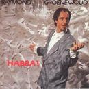 Habba/Raymond Van Het Groenewoud