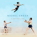 A Dotted Line/Nickel Creek