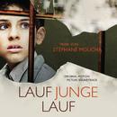 Lauf Junge lauf [Run Boy Run] (Original Motion Picture Soundtrack)/Stéphane Moucha