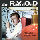 Por la Paz/De Raymond
