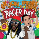 Rager Day/Lil Jon & Freaky Bass