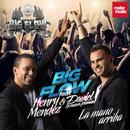 La Mano Arriba (feat. Henry Mendez & Daviel [La Nueva Promesa])/Big Flow