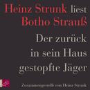 Der zurück in sein Haus gestopfte Jäger/Heinz Strunk
