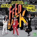 Feedback/Steve Aoki & Autoerotique vs. Dimitri Vegas & Like Mike
