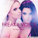 Freaky Voice/DJ Nightwalker