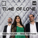 Time of Love (feat. Liah Hoss) (Radio Edit)/Traffic House