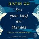 Der stete Lauf der Stunden (Gekürzte Fassung)/Justin Go