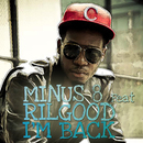 I'm Back (feat. Rilgood)/Minus 8