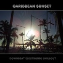 Caribbean Sunset - Downbeat Electronic Chillout/Bmp-Music
