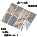 Back to the Eighties, Vol. 1/Christoph Spendel