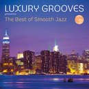 The Best of Smooth Jazz/Luxury Grooves