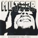 Konzerte 1986 - 1991 (Live)/Mutter