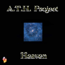 Heaven/A.T.H. Project