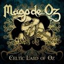 Celtic Land of Oz/Mago De Oz