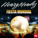Fiesta Mundial/Henry Mendez