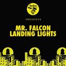 Landing Lights/Mr. Falcon