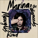 Mowgli's Road/Marina And The Diamonds