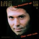 Toda una vida/Raphael