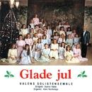 Glade Jul [2012 - Remaster] (2012 - Remaster)/Valens Solistensemble