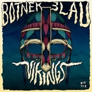 Vikings/Botnek & 3LAU