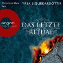 Das letzte Ritual - Island-Krimi (Ungekürzte Fassung)/Yrsa Sigurðardóttir