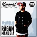 Ragam Manusia (feat. Fidz)/Karmal