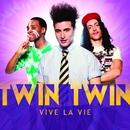 Vive la vie (Edition spéciale)/Twin Twin
