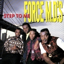 Step To Me/Force M.D.'s