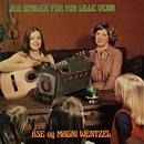 Jeg synger for min lille venn/Åse Wentzel/Magni Wentzel