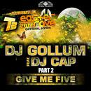 Give Me Five [Easter Rave Hymn 2k14], Pt. 2 (feat. DJ Cap) (Remixes)/DJ Gollum